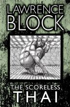 The Scoreless Thai [signed hardcover] By Lawrence Block